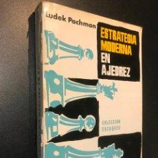 Coleccionismo deportivo: ESTRATEGIA MODERNA EN AJEDREZ. LUDEK PACHMAN. COLECCION ESCAQUES N º 9. 1972. Lote 113780191