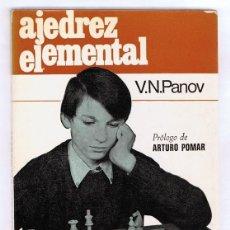 Coleccionismo deportivo: AJEDREZ ELEMENTAL V. N. PANOV . Lote 114362907