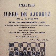 Coleccionismo deportivo: ANÁLISIS DEL JUEGO DE AJEDREZ / A. D. FILIDOR. PARÍS : LIBRERÍA DE ROSA Y BOURET, 1870. ED. FACSÍMIL. Lote 114747943