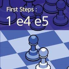 Coleccionismo deportivo: AJEDREZ. CHESS. FIRST STEPS. 1 E4 E5 - JOHN EMMS. Lote 114947431