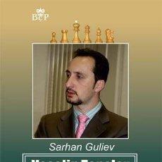 Coleccionismo deportivo: AJEDREZ. VESELIN TOPALOV. SELECTED GAMES OF THE EX-WORLD CHESS CHAMPION - SARHAN GULIEV. Lote 115126411