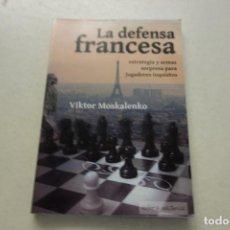 Coleccionismo deportivo: LA DEFENSA FRANCESA. VIKTOR MOSKALENKO. . Lote 115260003