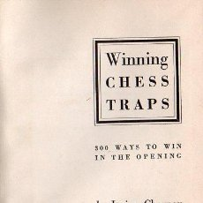 Coleccionismo deportivo: IRVING CHERNEV : WINNING CHESS TRAPS (NEW YORK, 1946). Lote 115587831