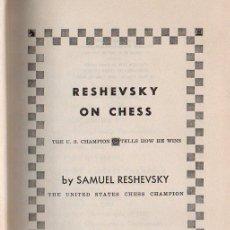 Coleccionismo deportivo: SAMUEL RESHEVSKY : RESHEVSKY ON CHESS (PITMAN, 1948). Lote 115588059