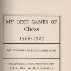 Coleccionismo deportivo: ALEXANDER ALEKHIN : MY BEST GAMES OF CHESS 1908-1923 (LONDON, 1950). Lote 115588391