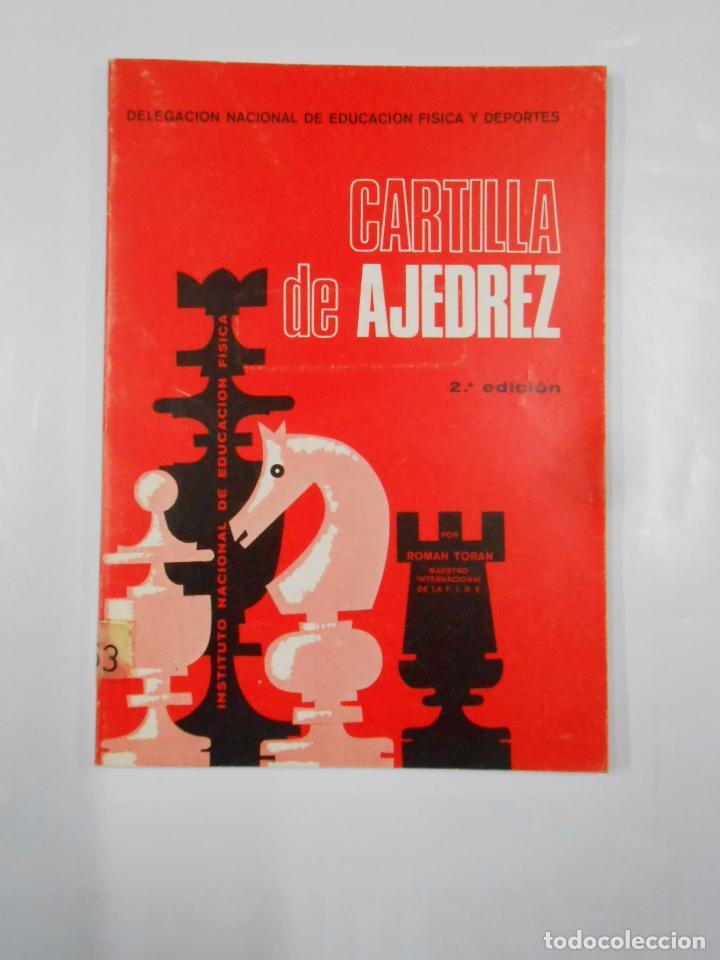 CARTILLA DE AJEDREZ. - TORAN, ROMÁN. 2ª EDICIÓN. TDK337 (Coleccionismo Deportivo - Libros de Ajedrez)