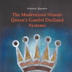 Coleccionismo deportivo: AJEDREZ. CHESS. THE MODERNIZED NIMZO. QUEEN'S GAMBIT DECLINED - MILOS PAVLOVIC. Lote 117484663