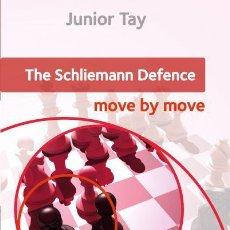 Coleccionismo deportivo: AJEDREZ. CHESS. THE SCHLIEMANN DEFENCE. MOVE BY MOVE - JUNIOR TAY. Lote 117487151