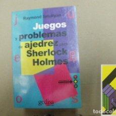 Coleccionismo deportivo: SMULLYAN, RAYMOND: JUEGOS Y PROBLEMAS DE AJEDREZ PARA SHERLOCK HOLMES (TRAD:ELISABETH B.CASALS). Lote 117613663
