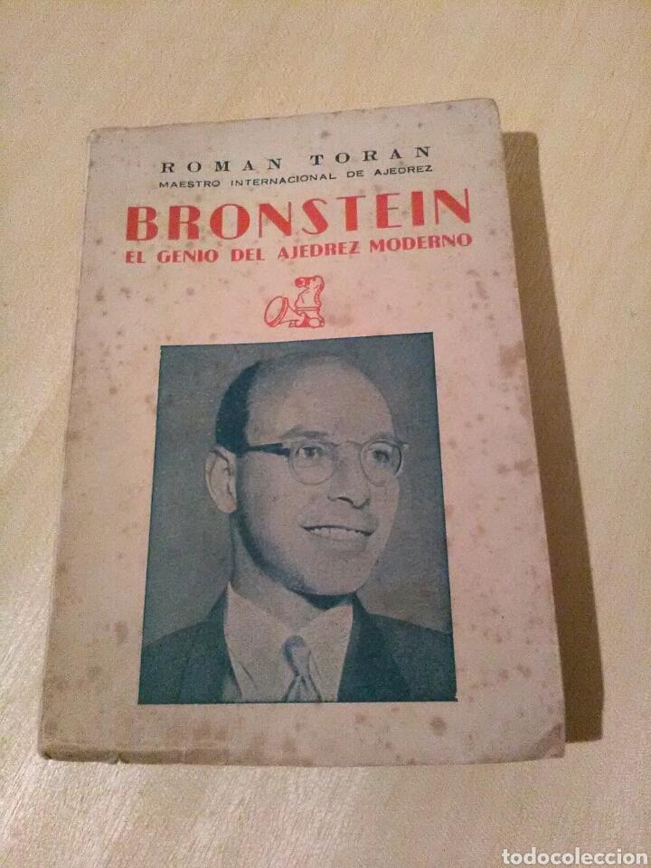 BRONSTEIN, EL GENIO DEL AJEDREZ MODERNO, ROMAN TORAN. (Coleccionismo Deportivo - Libros de Ajedrez)