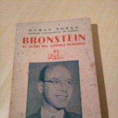 Coleccionismo deportivo: BRONSTEIN, EL GENIO DEL AJEDREZ MODERNO, ROMAN TORAN.. Lote 117759756