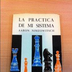 Coleccionismo deportivo: LIBRO DE AJEDREZ DE AARON NIMZOWITSCH - NIMZOWITCH: LA PRÁCTICA DE MI SISTEMA. EDIT. AGUILERA, 1968. Lote 117919087