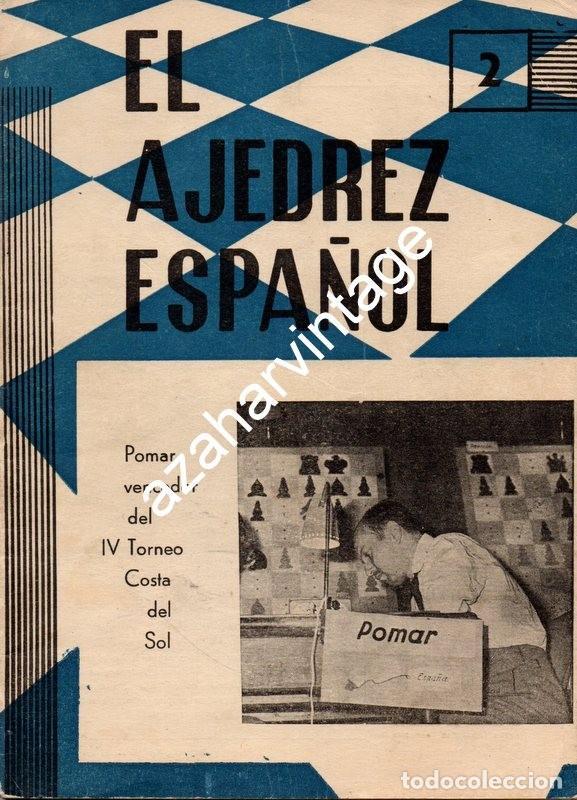 REVISTA: EL AJEDREZ ESPAÑOL 2 Nº 93: POMAR, VENCEDOR DEL IV TORNEO COSTA DEL SOL (FEBRERO 1964) (Coleccionismo Deportivo - Libros de Ajedrez)