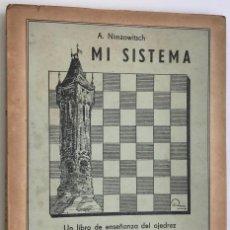 Coleccionismo deportivo: MI SISTEMA (5º VOLUMEN) - A. NIMZOWITSCH - AJEDREZ - EDITORIAL GRABO, 1943. Lote 118264739