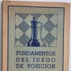 Coleccionismo deportivo: FUNDAMENTOS DEL JUEGO DE POSICIÓN - MAX EUWE - AJEDREZ - EDITORIAL GRABO - AÑO 1941. Lote 118553179
