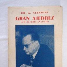 Coleccionismo deportivo: GRAN AJEDREZ. DR. A. ALEKHINE. 1958. Lote 118843887
