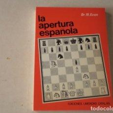 Collezionismo sportivo: AJEDREZ - LA APERTURA ESPAÑOLA - TOMO II - DR. MAX EUWE. Lote 236701945