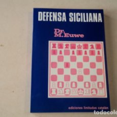 Coleccionismo deportivo: AJEDREZ - DEFENSA SICILIANA - DR. MAX EUWE. Lote 129529567