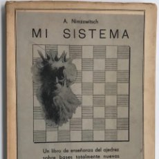 Collectionnisme sportif: MI SISTEMA - VOLUMEN 3º (AJEDREZ) - A. NIMZOWITSCH - EDITORIAL GRABO - AÑO 1943. Lote 119274479