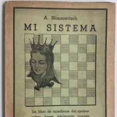 Coleccionismo deportivo: MI SISTEMA - VOLUMEN 2º (AJEDREZ) - A. NIMZOWITSCH - EDITORIAL GRABO - AÑO 1941. Lote 119274707