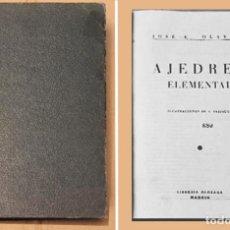 Coleccionismo deportivo: AJEDREZ ELEMENTAL OLAVIDE MADRID 1947 CHESS. Lote 120486459