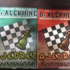 Coleccionismo deportivo: LOTE 2 TOMOS LIBROS AJEDREZ HIPERMODERNO DR. ALEKHINE. Lote 120561755