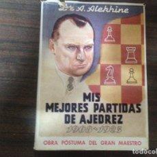 Coleccionismo deportivo: ANTIGUO LIBRO AJEDREZ MIS MEJORES PARTIDAS DE AJEDREZ 1908 1923 DR. A. ALEKHINE. Lote 120603779
