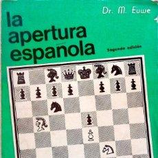 Coleccionismo deportivo: LA APERTURA ESPAÑOLA. (TOMO 1) - MAX EUWE. Lote 120733507