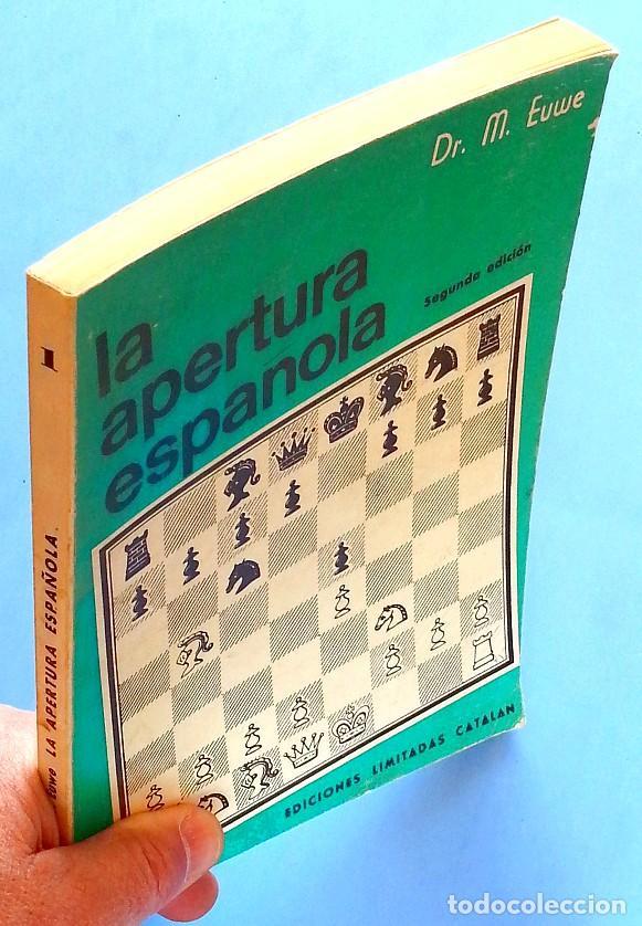 Coleccionismo deportivo: La apertura española. (Tomo 1) - Max Euwe - Foto 3 - 120733507
