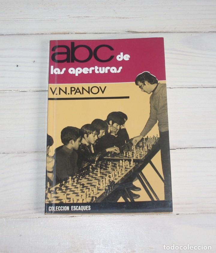 ABC DE LAS APERTURAS - V.N. PANOV - COLECIÓN ESCAQUES (Coleccionismo Deportivo - Libros de Ajedrez)