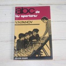 Coleccionismo deportivo: ABC DE LAS APERTURAS - V.N. PANOV - COLECIÓN ESCAQUES. Lote 120840483