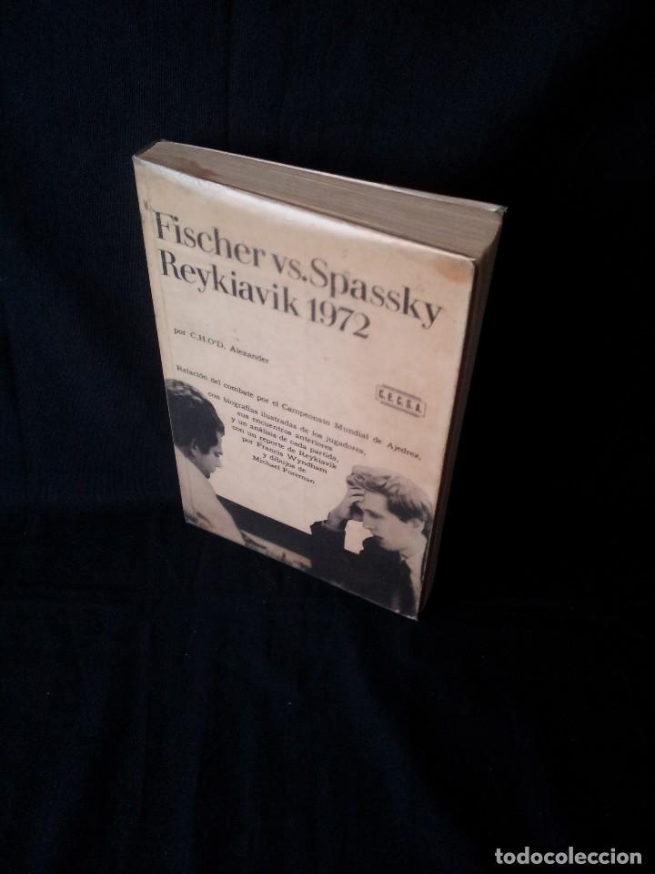 C.H.O.D. ALEXANDER - FISCHER VS. SPASSKY REYKIAVIK 1972 - C.E.C.S.A - PRIMERA EDICION 1972 (Coleccionismo Deportivo - Libros de Ajedrez)