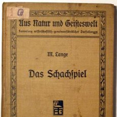 Coleccionismo deportivo: LANGE, M. - DAS SCHACHSPIEL - LEIPZIG C. 1910-20 - ILUSTRADO. Lote 123306618