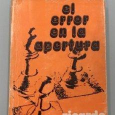 Coleccionismo deportivo: EL ERROR EN LA APERTURA EDITORIAL RICARDO AGUILERA 3ª EDICIÓN 1975 . Lote 124272911