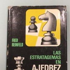 Coleccionismo deportivo: LAS ESTRATAGEMAS EN AJEDREZ , DE FRED REINFELD , TAPA DURA, EDITORIAL BRUGUERA 2ª EDICIÓN 1972. Lote 124273755