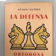 Coleccionismo deportivo: LA DEFENSA ORTODOXA. JULIO GANZO.. ED. RICARDO AGUILERA. 1957. RUSTICA. 89 PÁGS. Lote 124274251