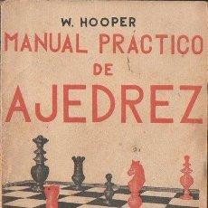 Coleccionismo deportivo: HOOPER : MANUAL PRÁCTICO DE AJEDREZ (EDICIONES IBÉRICAS, S.F.). Lote 124772455