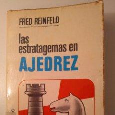 Coleccionismo deportivo: LAS ESTRATAGEMAS EN AJEDREZ. FRED REINFELD. BRUGUERA, 1997, 2.ª ED.. Lote 125043439