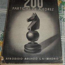 Coleccionismo deportivo: 200 PARTIDAS DE AJEDREZ CAMPEONATO NACIONAL 1942/43 ORGANIZACIÓN RESULTADOS Y PARTIDAS. ED AFRODISIO. Lote 125161791