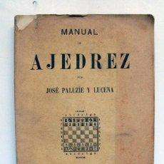Coleccionismo deportivo: MANUAL DE AJEDREZ. JOSÉ PALUZIE Y LUCENA. PARTE SEGUNDA. ESTRATEGIA. Lote 125306595