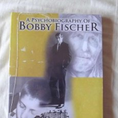 Coleccionismo deportivo: ?? AJEDREZ. CHESS. A PSYCHOBIOGRAPHY OF BOBBY FISCHER - PONTEROTTO (SCHACH). Lote 126281991