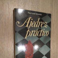 Coleccionismo deportivo: AJEDREZ PRACTICO. EDWARDS, RAYMOND. 1986. MARTINEZ ROCA . Lote 126312247