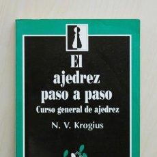 Coleccionismo deportivo: EL AJEDREZ PASO A PASO. CURSO GENERAL DE AJEDREZ - KROGIUS, N. V.. Lote 126336090