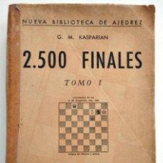 Coleccionismo deportivo: 2.500 FINALES - G. M. KASPARIAN - TOMO I - EDITORIAL SOPENA, ARGENTINA AÑO 1963 - PRIMERA EDICIÓN. Lote 201175610