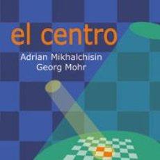 Coleccionismo deportivo: AJEDREZ. EL CENTRO - ADRIAN MIKHALCHISIN. Lote 154204372