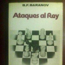 Coleccionismo deportivo: ATAQUES AL REY - B. F. BARANOV (1977). Lote 127599851