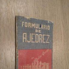 Coleccionismo deportivo: FORMULARIO DE AJEDREZ. JULIO GANZO. 1951. Lote 127891195