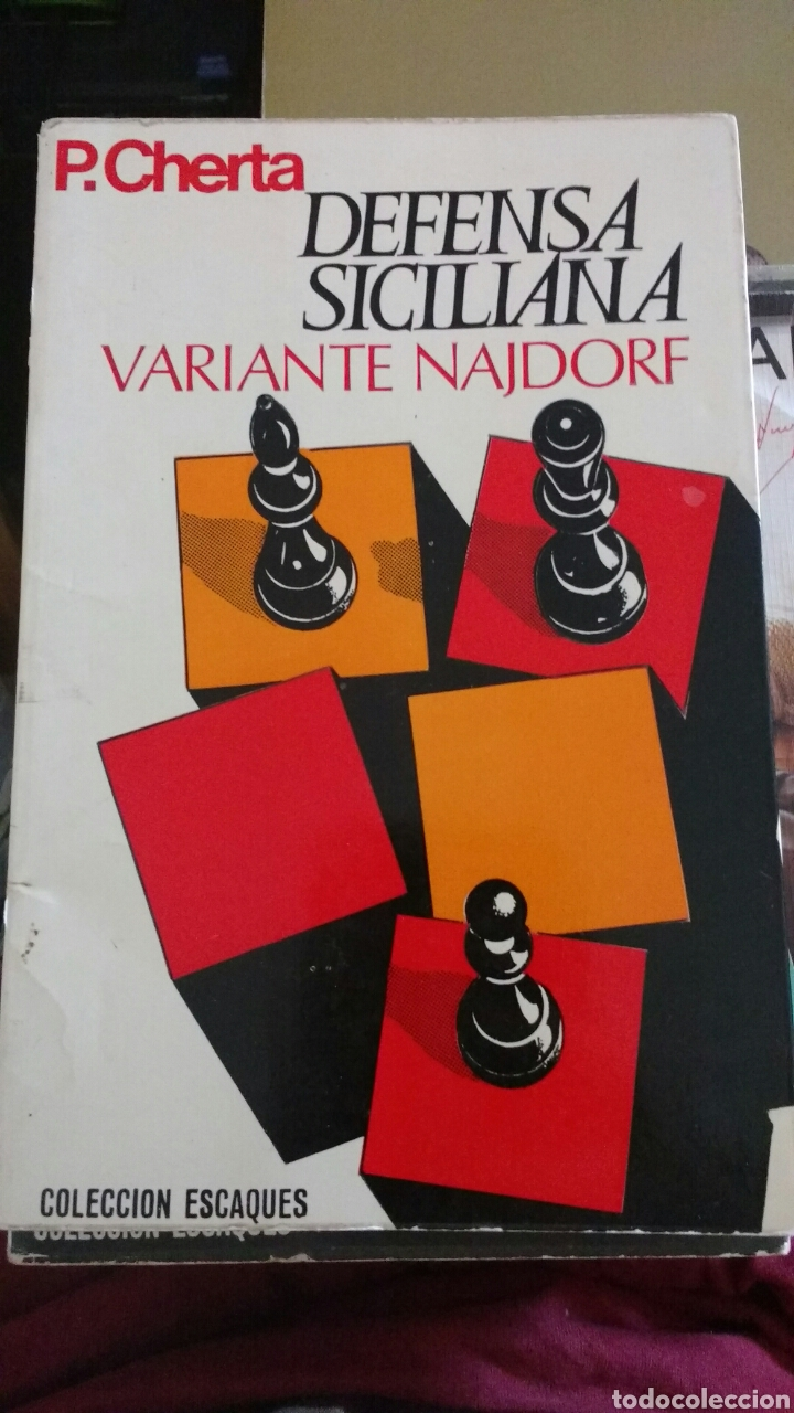 DEFENSA SICILIANA. VARIANTE NAJDORF. P. CHERTA. COLECCIÓN ESCAQUES (Coleccionismo Deportivo - Libros de Ajedrez)