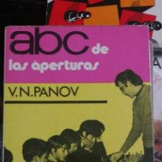 Coleccionismo deportivo: ABC DE LAS APERTURAS. V. N. PANOV. COLECCIÓN ESCAQUES. Lote 128147258