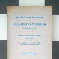 Coleccionismo deportivo: ♔♕ AJEDREZ TARRASCH DAS INTERNATIONALE SCHACHTURNIER DES SCHACHCLUBS NÜRNBERG IN JULI-AUGUST 1896 . Lote 128364067